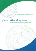 Global Ethical Options: In the tradition of Gandhi, King and Ikeda