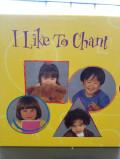 I Like To Chant