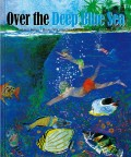 Over the Deep Blue Sea