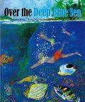 Over the Deep Blue Sea