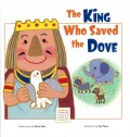 The King Who Saved the Dove