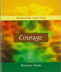 Buddhism For You - Courage