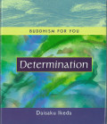 Buddhism For You - Determination