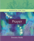 Buddhism For You - Prayer