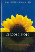 Choose Hope: Your Role in Waging Peace in The Nuclear Age