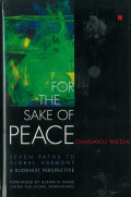 For the Sake of Peace: Seven Paths to Global Harmony